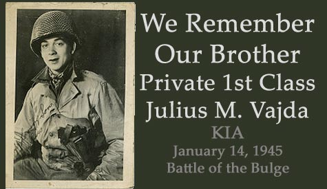 Private 1st Class Julius M. Vajda Killed in World War II